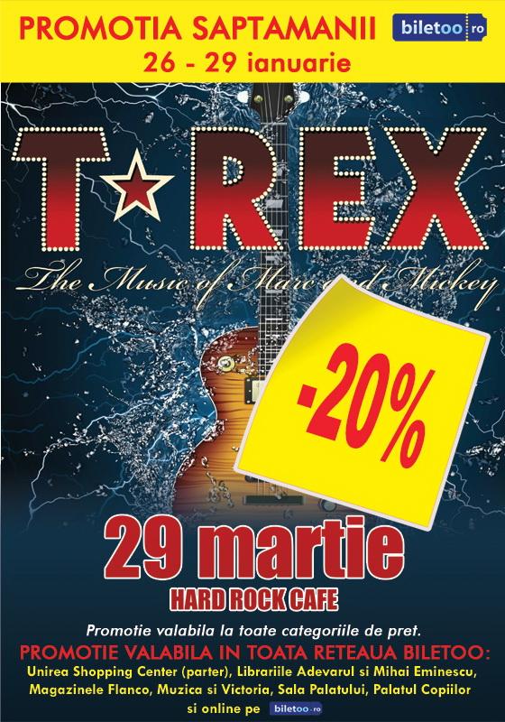 Promotia Saptamanii de la Biletoo.ro aduce reduceri pentru biletele la concertul T-REX!