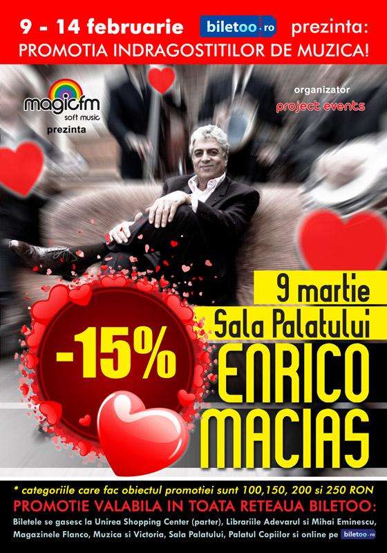 "De martisor, bilete mai ieftine la concertul ""ENRICO MACIAS""!"