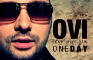 New single Ovi feat Mike Raw – One Day
