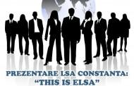 "Prezentarea oficială a LSA Constanţa: ""THIS IS ELSA!"""