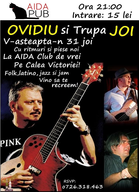 Ovidiu Mihailescu si Trupa Joi, la Aida Pub!