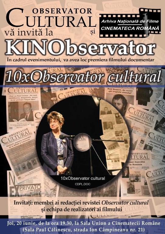 "Filmul ""10 x Observator cultural"",lansat  la KINObservator"