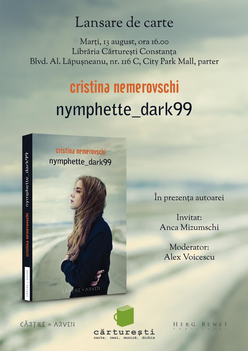 Lansarea romanului Nymphette_dark99, de Cristina Nemerovschi, la Cărturești Constanța