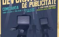 Noaptea Devoratorilor de Publicitate revine în Constanţa.
