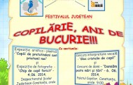 """Festivalul Judetean ,, Copilarie ani de bucurie"""" gata de start"""