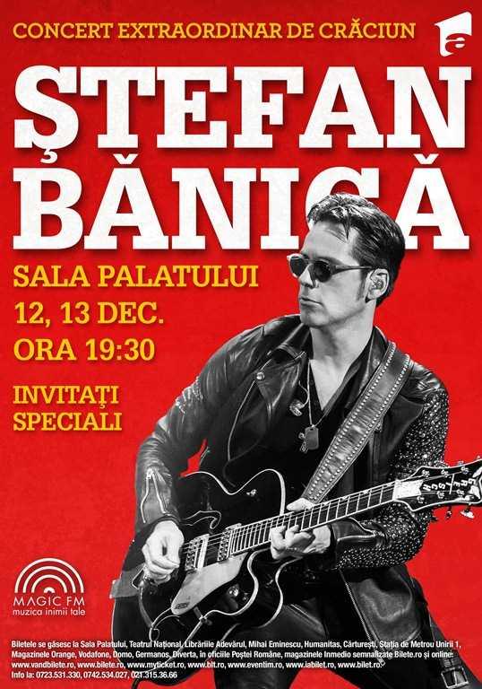 S-au pus in vanzare biletele pentru concertele de Craciun ale lui Stefan Banica