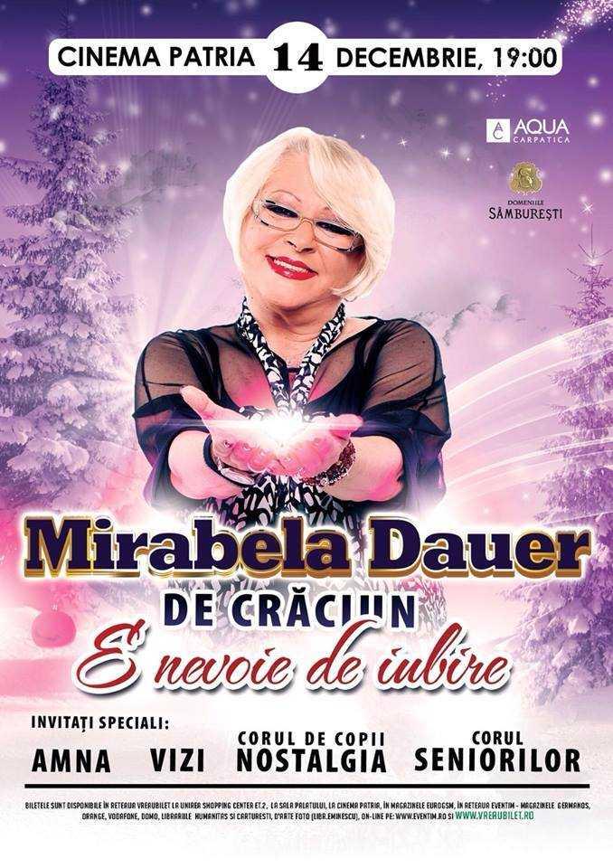 Mirabela Dauer - De Craciun, e nevoie de iubire