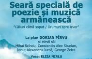 """""""Căliuri câtrâ şoput/ Drumuri spre izvor"""",muzică şi poezie aromână"""