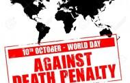 Ziua mondială a luptei împotriva pedepsei capitale