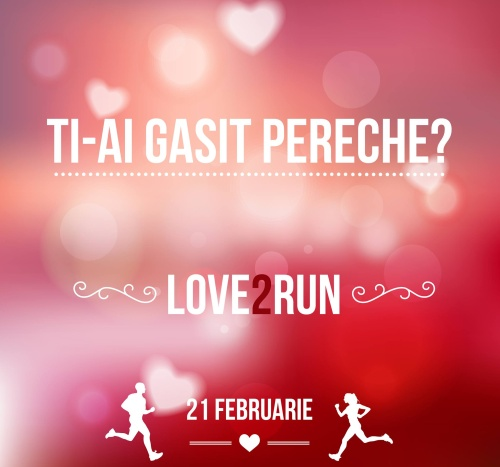 De Dragobete se aleargă la Crosul Love2Run
