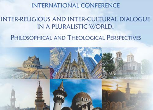"""Conferinţa Internaţională """"Dialogul interreligios și intercultural într-o lume pluralistă. Perspective teologice și filosofice,""""la Constanta"""