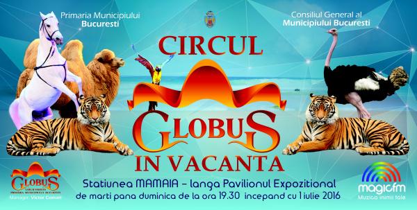Circul Globus a sosit in Mamaia!