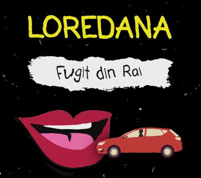 """Loredana lanseaza single-ul """"Fugit din Rai"""""""