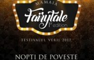 Poveşti incredibile la malul mării la Festivalul Mamaia Fairytale 2017