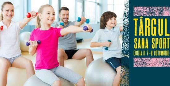 Descoperă sportul ideal pentru tine și cei mici la Târgul Sana Sport