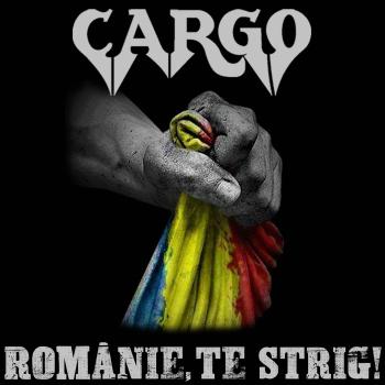 "Cargo lanseaza ""Romanie, te strig!"""