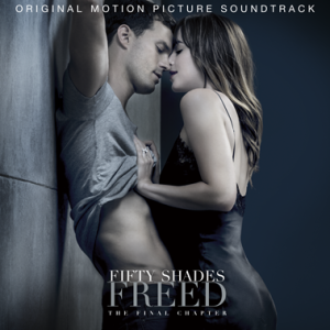 "S-a lansat coloana sonora ""Fifty Shades Freed"""