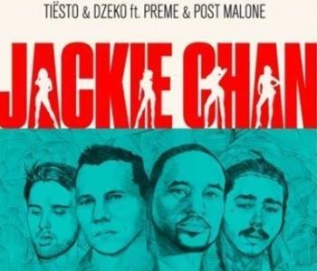 """Tiësto si Dzeko feat. Preme si Post Malone lanseaza single-ul """"Jackie Chan"""""""
