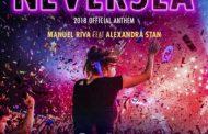 Manuel Riva și Alexandra Stan lansează imnul NEVERSEA 2018!