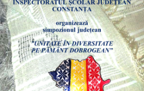 """Simpozionul """"Unitate în diversitate pe pământ dobrogean"""" la Constanța"""
