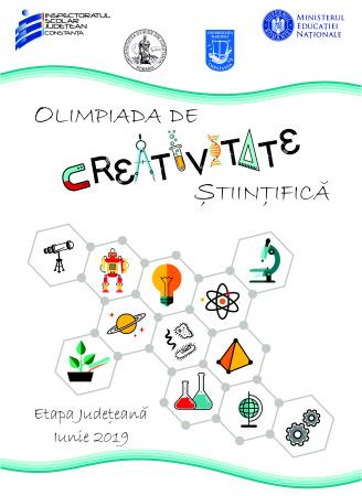 Olimpiada de Creativitate Științifică – etapa județeană 13 iunie 2019