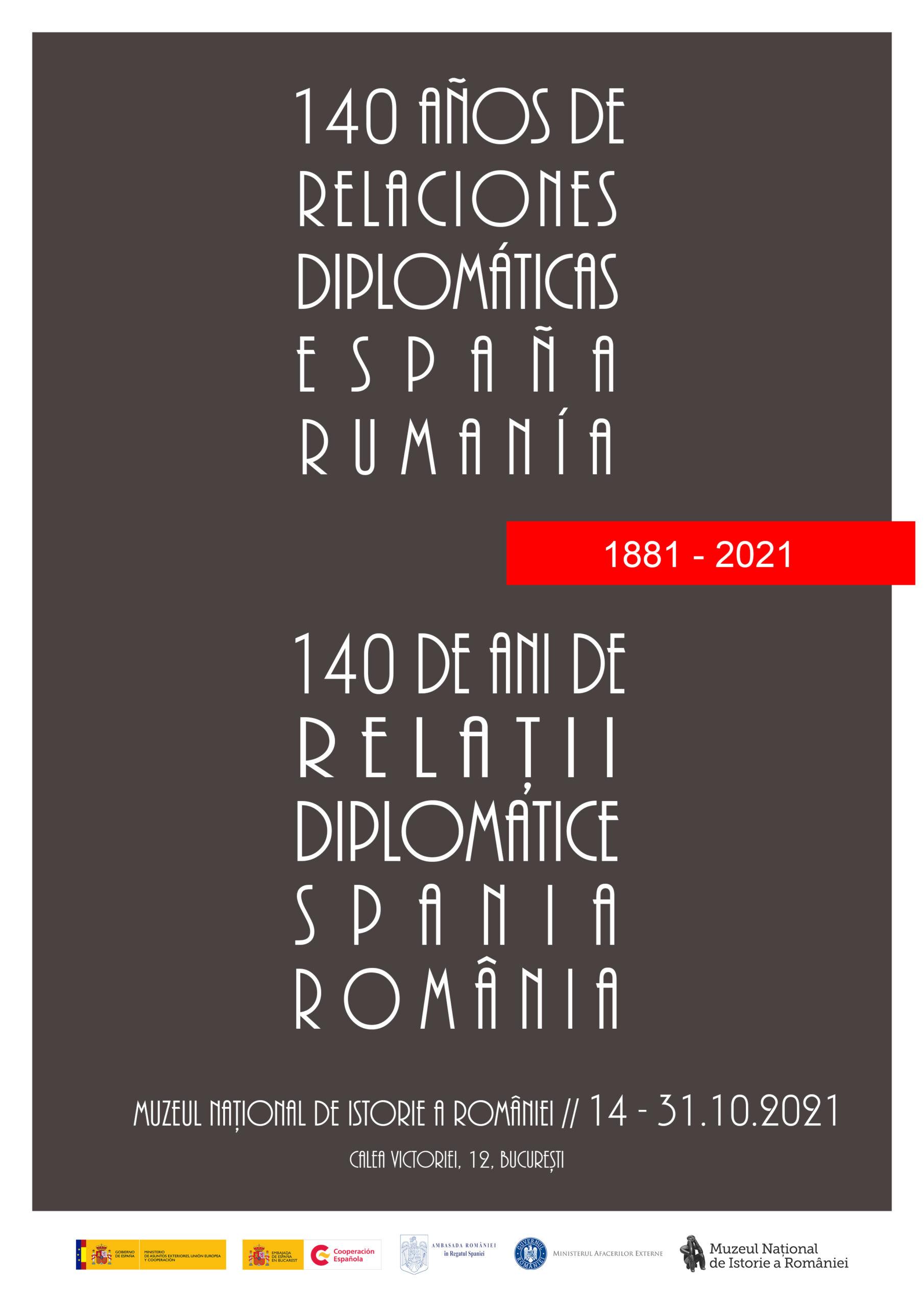 """Expoziția """"140 de ani de relații diplomatice Spania-România"""""""